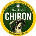 Thornbridge: Chiron (0,5l)