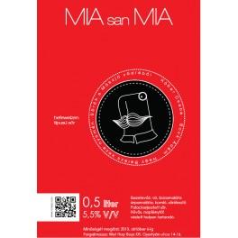 Möszjő - MIA san MIA (0,5l)